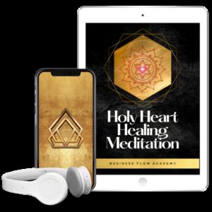 Holy Heart Healing Meditation